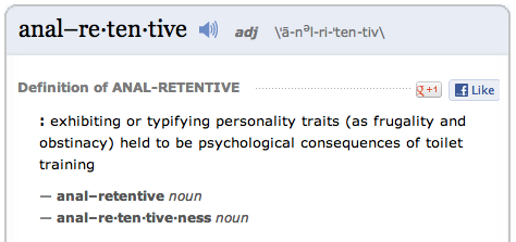 "Merriam Webster's definition of ""anal-retentive"""