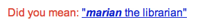 Google hint for 'Marian the Librarian'