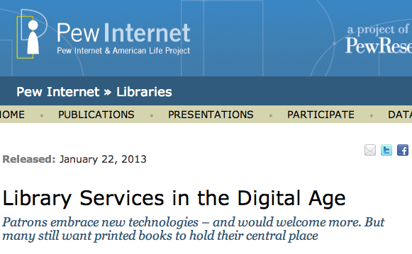 """""""Library Services in the Digital Age"""" report from the Pew Research Center"""