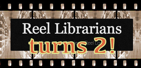 Reel Librarians second anniversary graphic