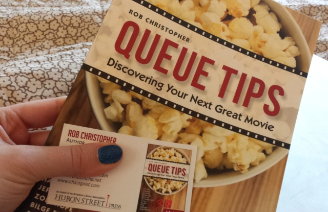 Reel Librarians  |  Review of 'Queue Tips:  Discovering Your Next Great Movie'