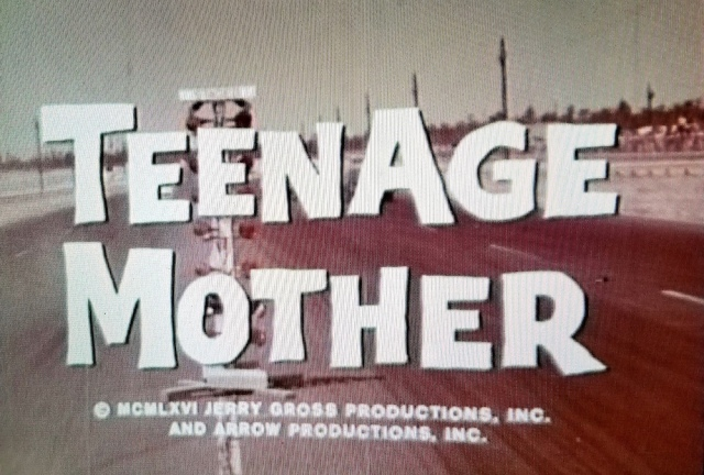 Title screen from Teenage Mother (1967)